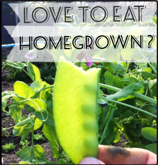 'love to eat homegrown ?'.jpg